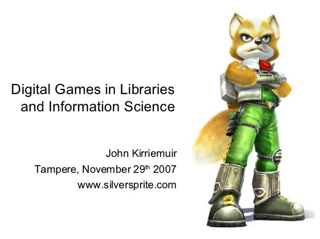 Opening slide of 2007 presentation in Finland on Digital Games in Libraries and Information Science